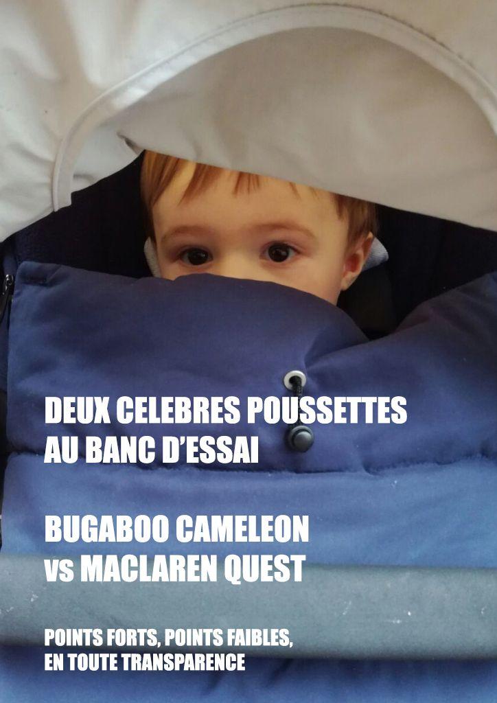 """Testées pour vous: la poussette Bugaboo Cameleon, alias """"la poussette des stars"""", et la poussette MacLaren Quest, pratique et pliable. Les points forts et les points faibles de chaque poussette, en toute transparence, sur le blog Sea You Son."""