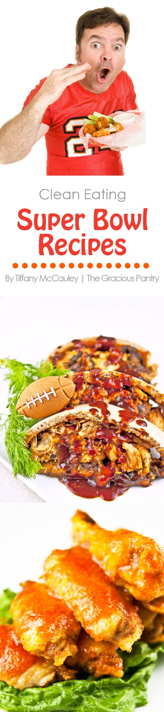 Clean Eating Super Bowl Recipes