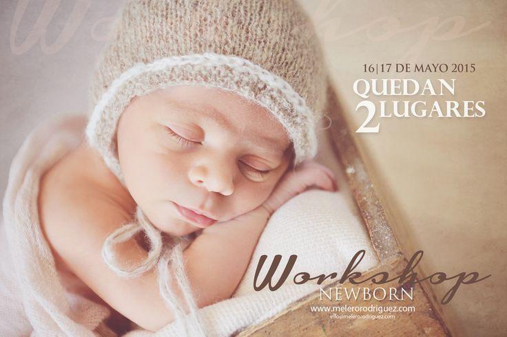 #solo2lugares #workshopnewborn #melerorodriguez