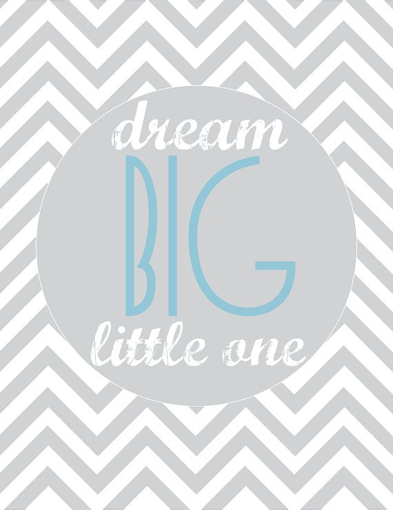 Dream BIG Little One Grey Chevron Wall Art by littlemarbledesign, $19.00