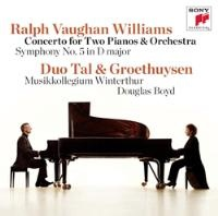 Tal & Groethuysen | Vaughan-Williams: Concerto for 2 Pianos & Orc./ Sym No 5