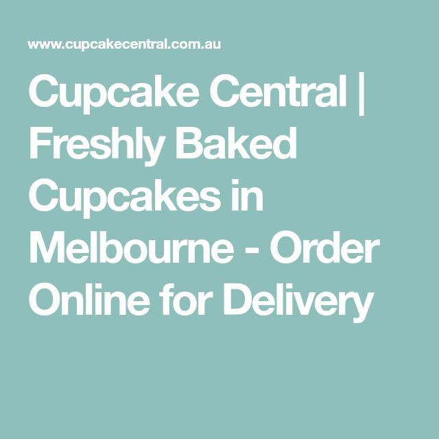 Cupcake Central | Freshly Baked Cupcakes in Melbourne - Order Online for Delivery