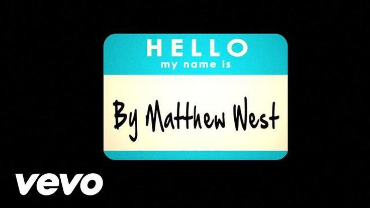 Matthew West - Hello, My Name Is (Lyrics) - YouTube