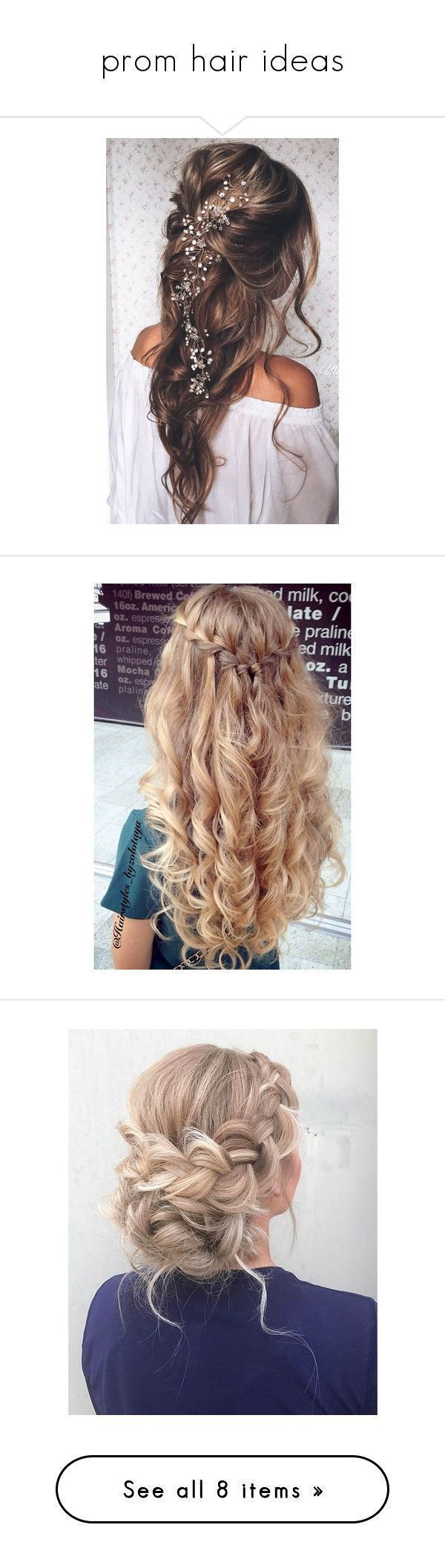 """""""prom hair ideas"""" by lillian365 ❤ liked on Polyvore featuring hair, hairstyles, hair styles, accessories, hair accessories, long hair accessories, prom hair accessories, beauty products, haircare and hair styling tools #promhair #hairandbeauty #homecominghairstyles"""