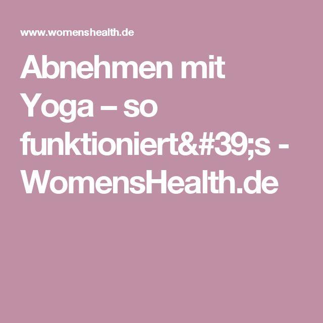 Abnehmen mit Yoga – so funktioniert's - WomensHealth.de
