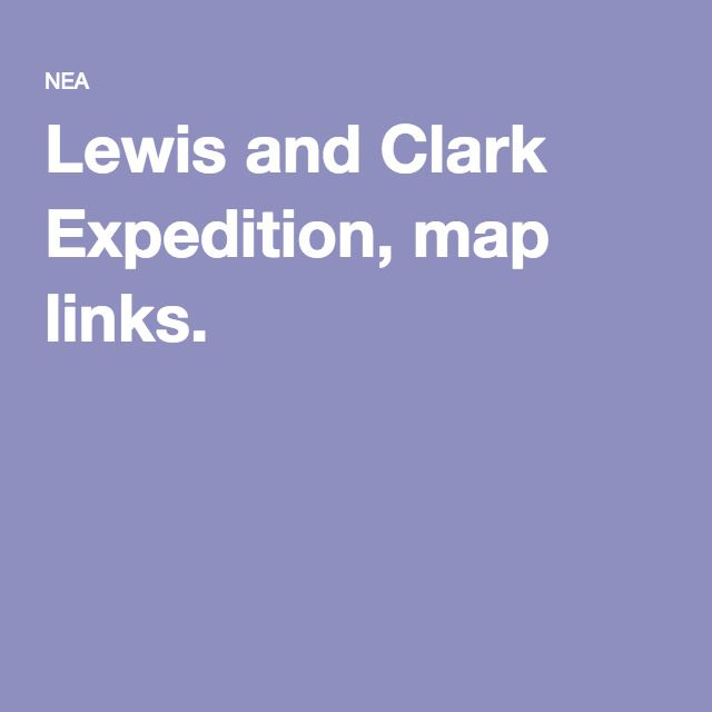 25 best Lewis and clark map ideas on Pinterest  Lewis and clark