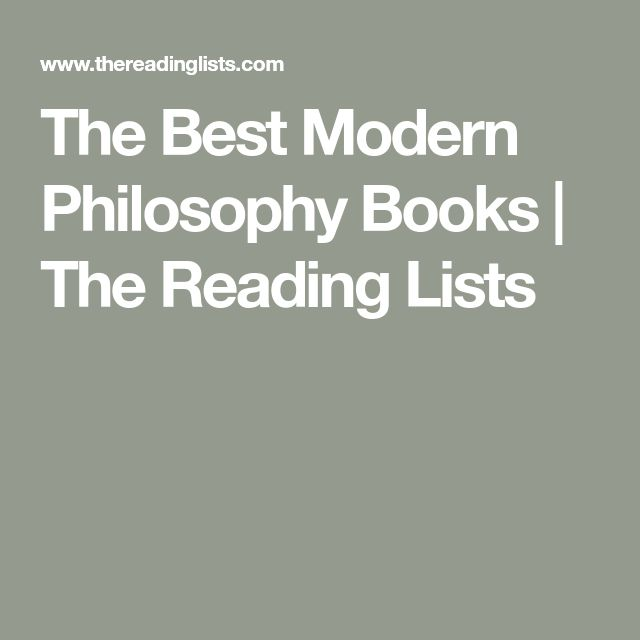 The Best Modern Philosophy Books | The Reading Lists