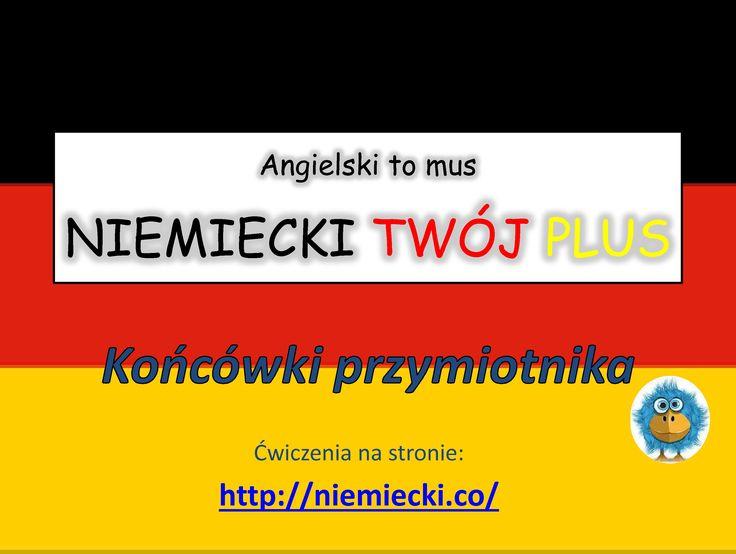 Końcówki przymiotnika - Angielski to mus NIEMIECKI TWÓJ PLUS - Niemiecki...