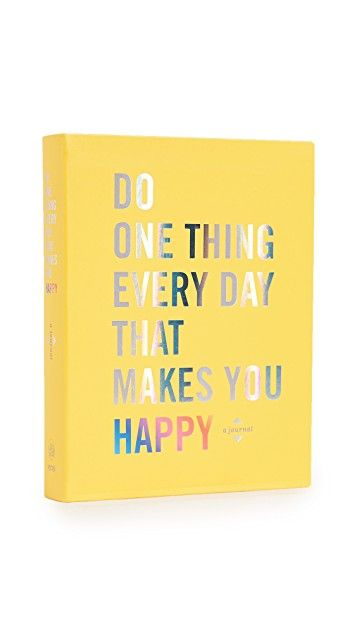 Books With Style Do One Thing Every Day That Makes You Happy