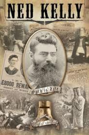 """Ned Kelly - This cover depicts images from newspapers of his era. The font type is typical of a """"Wanted"""" poster."""