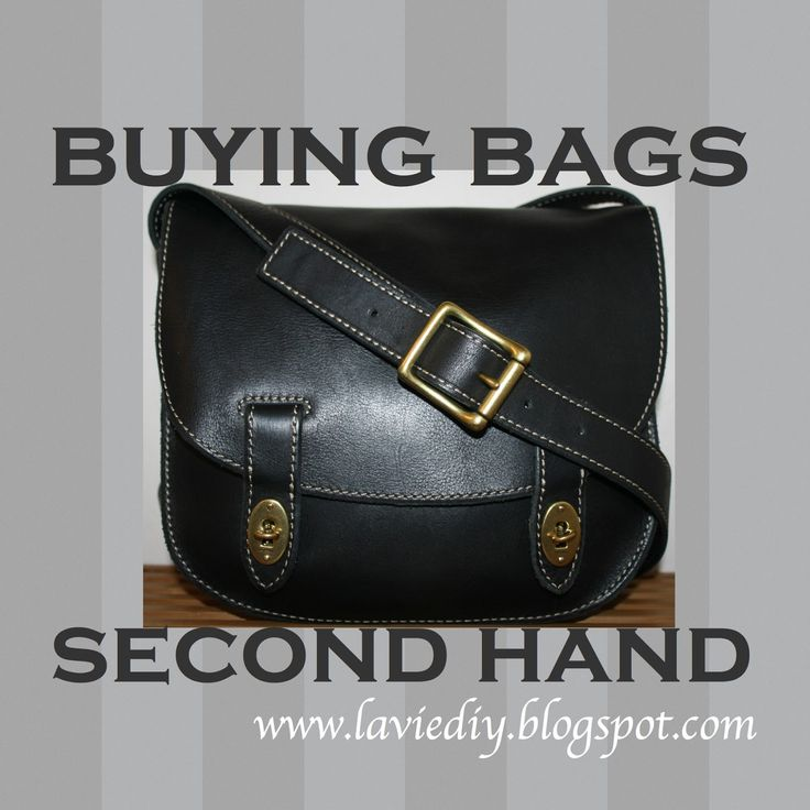 la vie DIY: Buying (and restoring) Second Hand Bags
