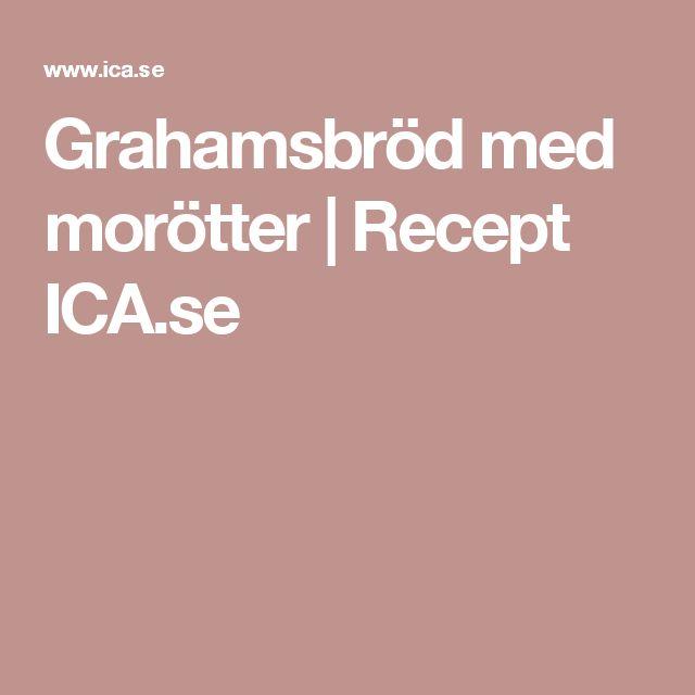 Grahamsbröd med morötter   Recept ICA.se