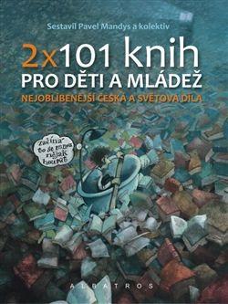 Obálka titulu 2 x 101 knih pro děti a mládež