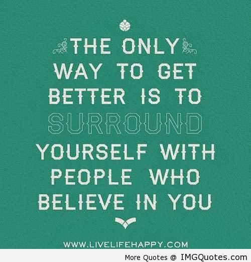 17 Best Images About I Believe In You Quotes On Pinterest