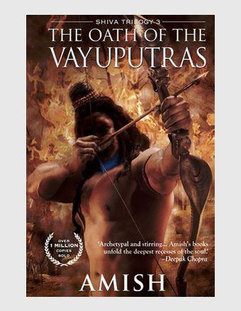 The Oath Of The Vayuputras: Shiva Trilogy 3