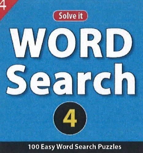 Word Search 4: 100 Easy Word Seach Puzzles [Jul 23, 2013] Leads Press]