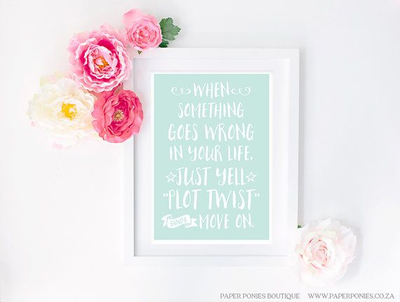 Plot Twist Typography Art Print Poster Printable by PaperPoniesBoutique. $5
