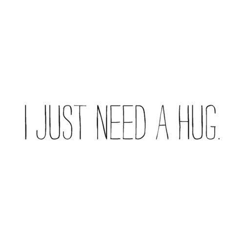 Images Of I Need Your Hug Tumblr Spacehero