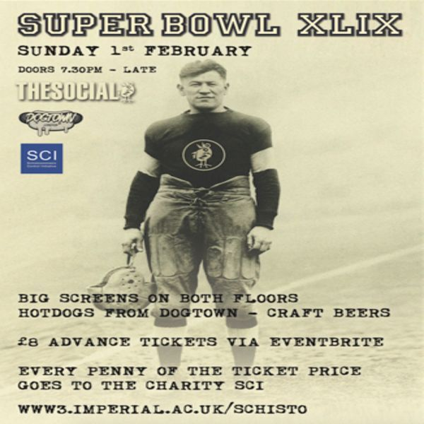 The Social Charity Super Bowl Party at  The Social, 5 Little Portland Street, London, W1W 7JD, UK on Feb 01, 2015 to Feb 02, 2015 at 8:00pm to 4:00am. Our annual charity fundraiser Super Bowl party is back again this year. On Sunday Feb 1st we open the doors for our Super Bowl bash. This time over two floors - both with big screens.  URL: Tickets: http://atnd.it/19802-1 Category: Nightlife, Price: Adv £8.00, Door £9.00.