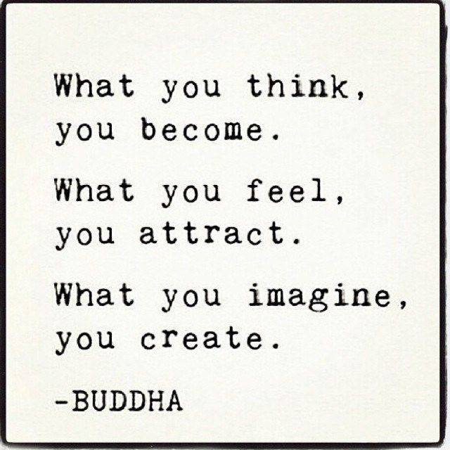 "Happy #SelfLoveSunday! ""All that we are is the result of what we have thought. The mind is everything. What we think we become."" ~Buddha 