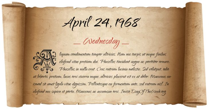 http://www.dayoftheweek.org/date-scroll/Wednesday-24-April-1968-tab94a1c4a96088cbe1ce79a3ed817e5f244e5fdc53b9b433187be541c7b3bcebk-lq.png