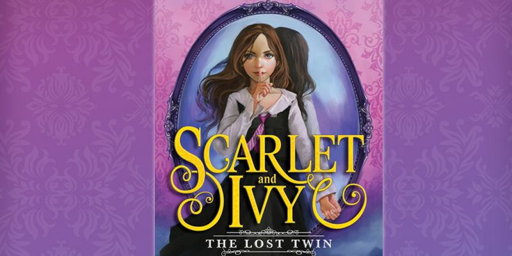 """""""The Lost Twin"""" by Sophie Cleverly - Scarlet & Ivy Series"""