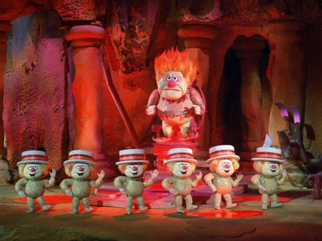 I'm Mister Green Christmas, I'm Mister Sun. I'm Mister Heat Blister, I'm Mister Hundred and One. They call me Heat Miser, whatever I touch Starts to melt in my clutch. I'm too much.