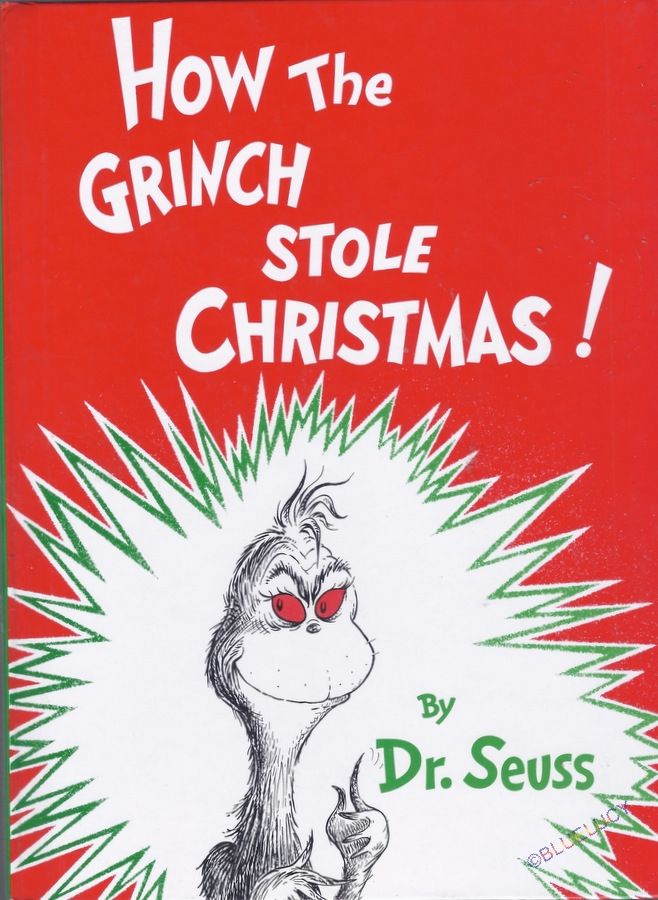 Got to pin at least one Dr. Seuss book. The Grinch is always a good story for a family read me a story night.