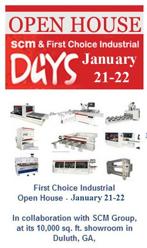 In collaboration with SCM Group, at its showroom in Duluth, GA, Scm Group and First Choice Industrial product specialists will conduct hands-on educational seminars using cutting-edge technology, featuring a variety of Wide Belt Sanders, CNC Routers, Panel Saws, Moulders, Edgebanders, Sliding Table Saws, Bore & Dowel Machines, MiniMax Woodworking Machinery, and more.  To Register, contact us today...  Phone: 678.642.9722  Email: sales@firstchoiceind.net