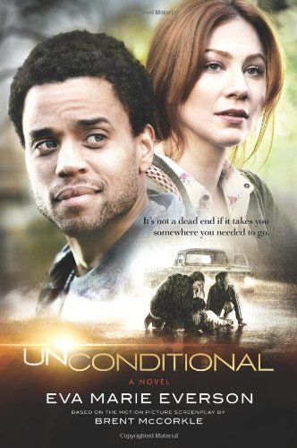 My Pick, 2012 Unconditional: A Novel by Eva Marie