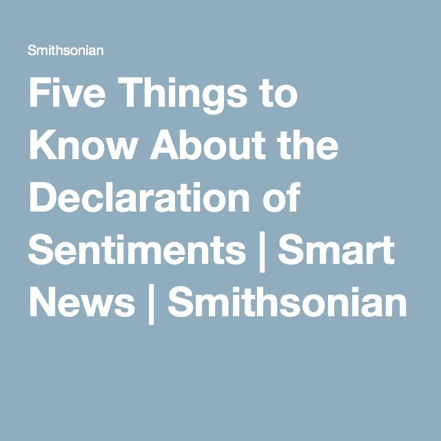 Five Things to Know About the Declaration of Sentiments | Smart News | Smithsonian