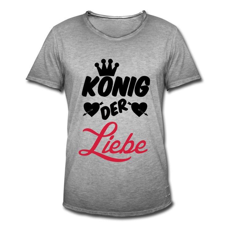 König der Liebe - besonders romantische Shirts und Geschenke für Liebende. #könig #liebe #herz #herzen #romantisch #romantik #romantiker #verliebt #sprüche #fun #humor #shirts #geschenke