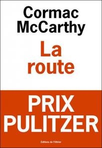 Cormac McCarthy - La Route...