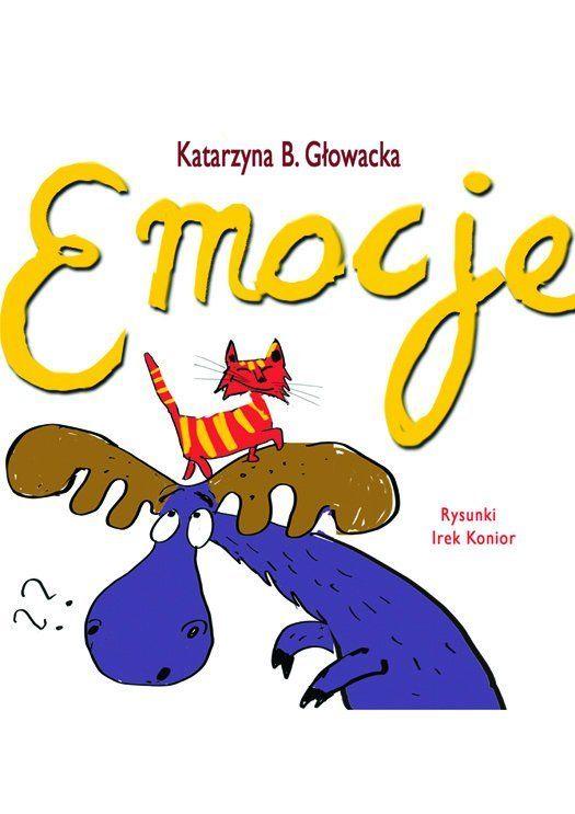 Emocje -   Głowacka Katarzyna , tylko w empik.com: 9,71 zł. Przeczytaj recenzję Emocje. Zamów dostawę do dowolnego salonu i zapłać przy odbiorze!