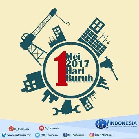 Selamat Hari Buruh  #mayday2017 #hariburuhinternasional #G1ndonesia #G_Indonesia #G_IndonesiaNews #g_1ndonesia #gcommunications #publicrelations #infographic #world #indonesia #teknologi #informasi #nusantara  #socialmediamarketing #socialmedia #instagram #internet #teknologiinformasi