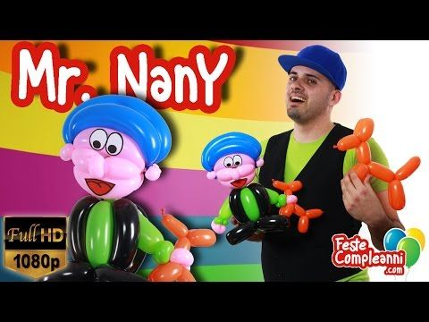 Mr. Nany Balloon Art - Sculture con Palloncini Modellabili - Tutorial 149 - YouTube Balloon Art Mr Nany. come fare una scultura con i palloncini modellabili a forma di Mr. Nany di Feste Compleanni.