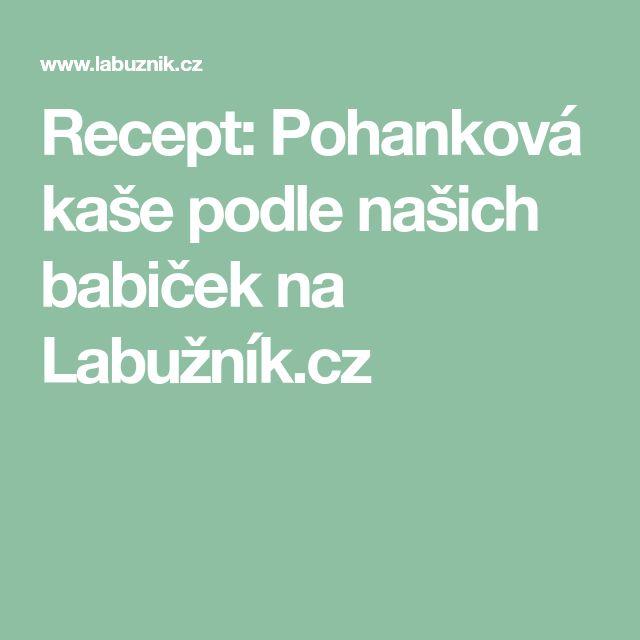 Recept: Pohanková kaše podle našich babiček na Labužník.cz