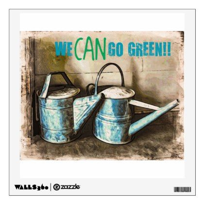 We CAN Go Green Wall Sticker - diy cyo customize create your own personalize