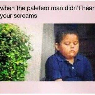 This missed opportunity. | 26 Jokes Only Mexicans Will Understand