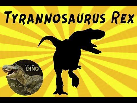 Tyrannosaurus Rex: Dinosaur of the Day