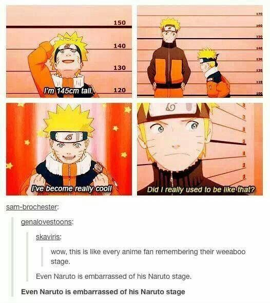 Even Naruto is embarrassed of his Naruto stage