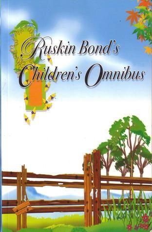The Ruskin Bond Children's Omnibus – Ruskin Bond
