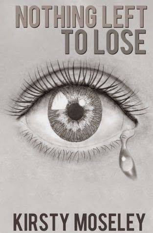 Review of Nothing left to lose by Kirsty Moseley