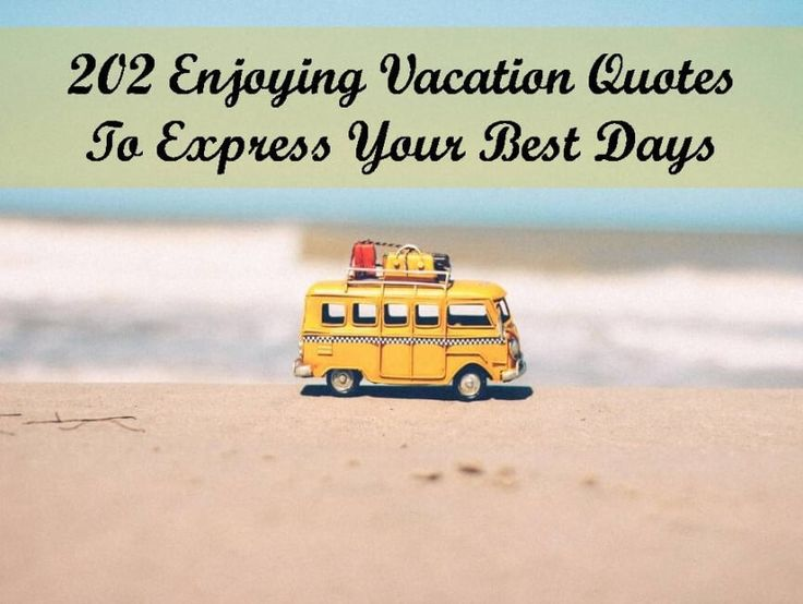 50 Inspirational Family Vacation Quotes and sayings ...