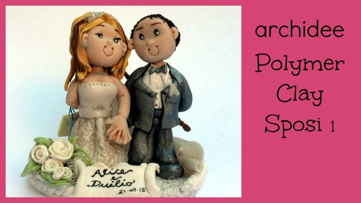 Polymer Clay Tutorial | Sposi Personalizzati | DIY Wedding Cake Topper |...