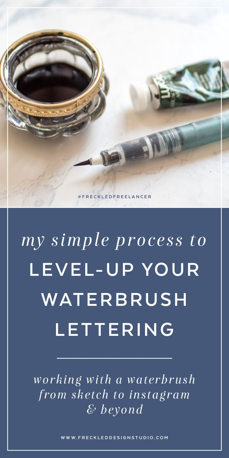 Level-up your waterbrush lettering game with these execution and editing tips.