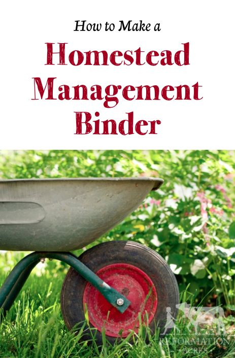 How to Make A Homestead Management Binder | http://www.reformationacres.com