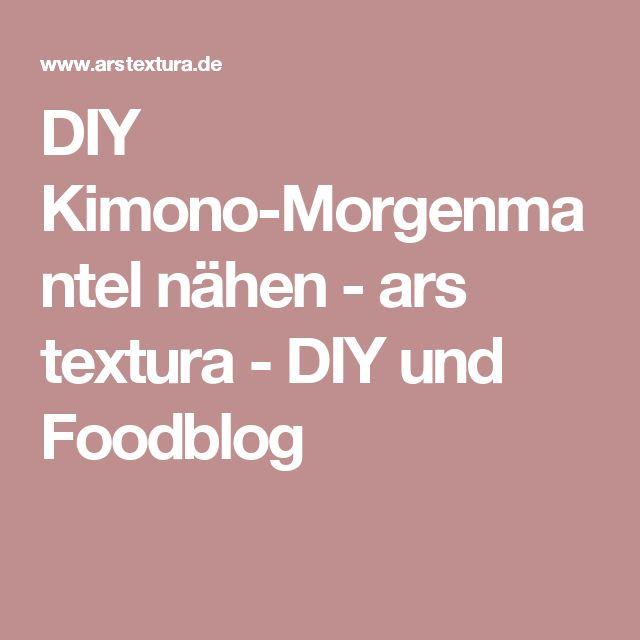 DIY Kimono-Morgenmantel nähen - ars textura - DIY und Foodblog
