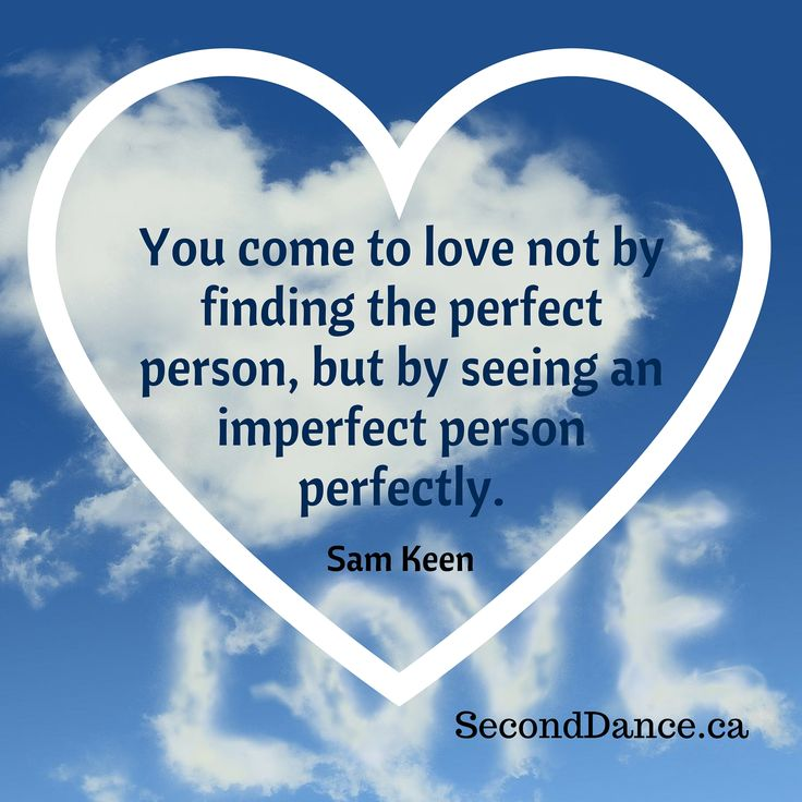 You come to love not by finding the perfect person, but by seeing an imperfect person perfectly. – Sam Keen   #bride #bridal #wedding #weddingdress #bridalgown #weddinggown #GTA #Niagara #Toronto #Hamilton #Buffalo #NewYork #WesternNewYork #Kitchener #Waterloo #engagement #fiancee #proposal #weddingtrends #DIY #budget
