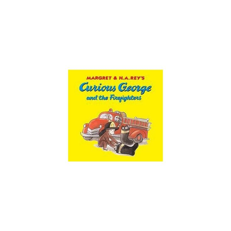 Curious George and the Firefighters (School And Library) (H. A. Rey)